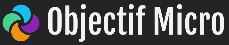 Objectif micro
